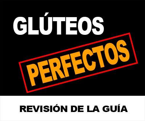 Revisión Glúteos Perfectos
