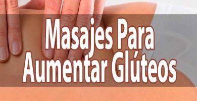 Masajes Para Glúteos
